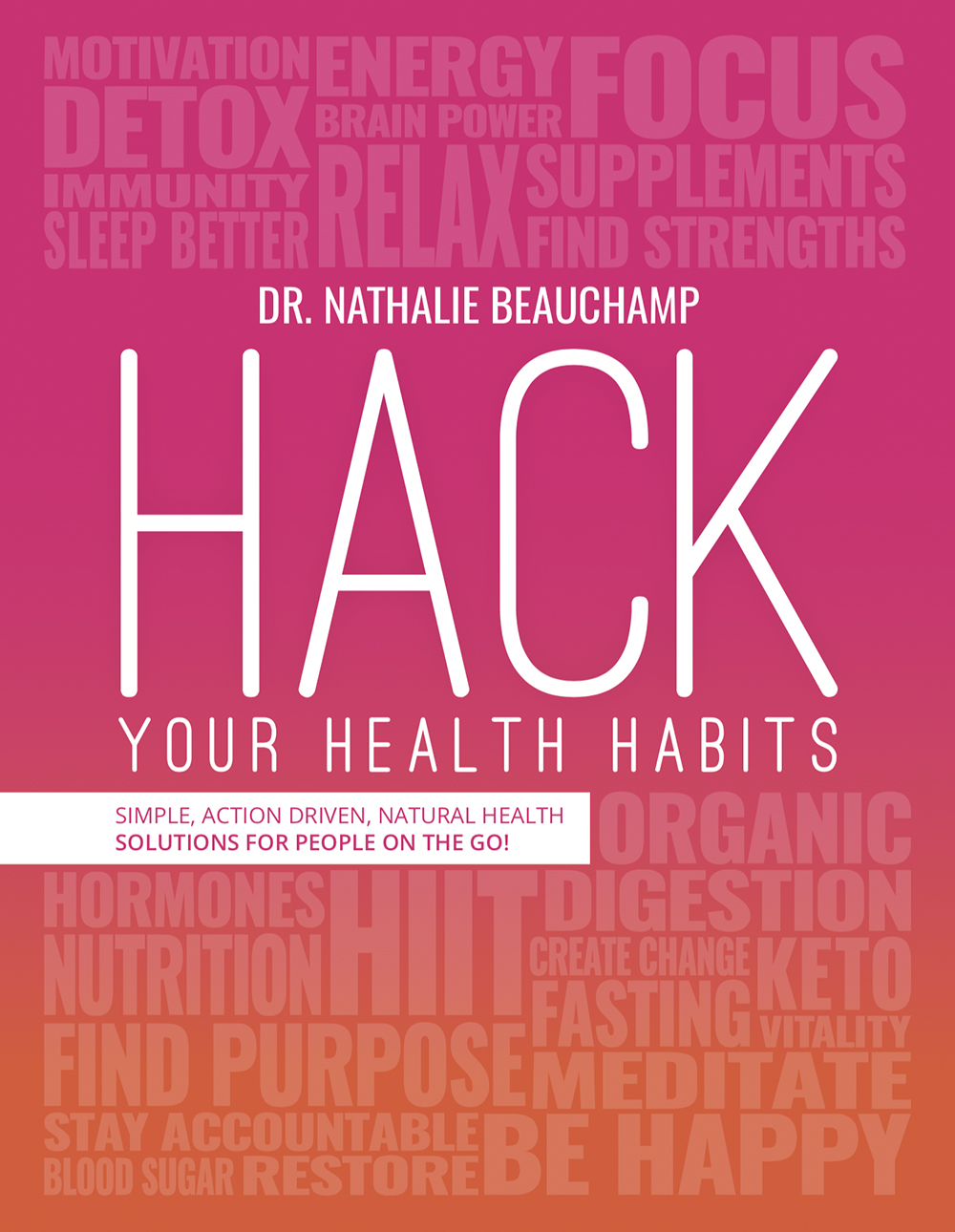 Hack Your Health Habits